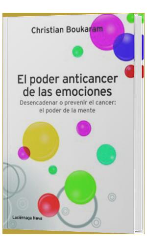 Libros de crecimiento personal: El poder anticáncer de las emociones.