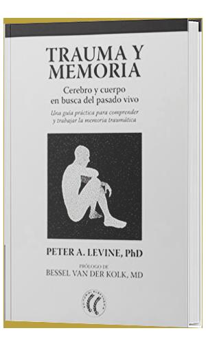 Libros de Somatic Experiencing: Trauma y memoria.