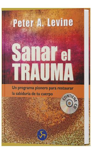 Libros de Somatic Experiencing: Sanar el trauma.